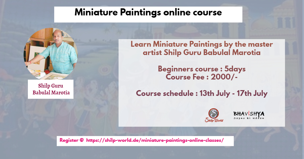 Miniature Paintings Online Classes by Shilp Guru Babulal Marotia